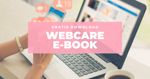Download het gratis E-book 'Social Media Webcare Beleid'