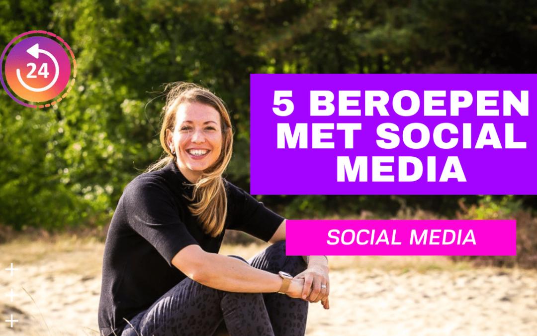 5 beroepen met Social Media
