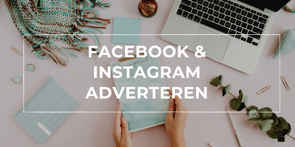 Facebook & Instagram Adverteren Cursus