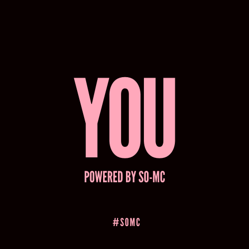You Powered by So-MC