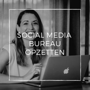 social media bureau opzetten