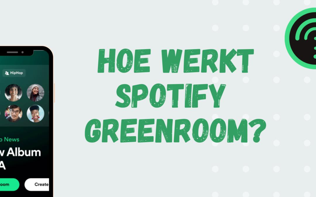 Hoe werkt Greenroom van Spotify en hoe verdien je Gems?